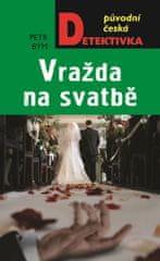 Bým Petr: Vražda na svatbě