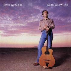 Goodman Steve: Santa Ana Winds - CD