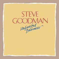 Goodman Steve: Unfinished Business - CD