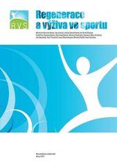kolektiv autorů: Regenerace a výživa ve sportu