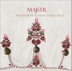 Hrbáč Martin, Musica Folklorica: Majstr - CD