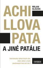 Slezák Milan: Achillova pata a jiné patálie