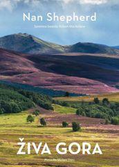 Nan Shepherd: Živa gora