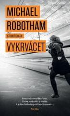 Robotham Michael: Vykrvácet