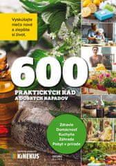 Kolektív autorov: 600 praktických rád a dobrých nápadov