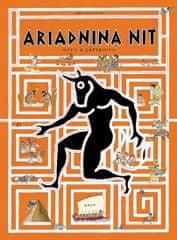 Bajtlik Jan: Ariadnina nit - Mýty a labyrinty