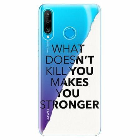 iSaprio Silikonové pouzdro - Makes You Stronger - Huawei P30 Lite