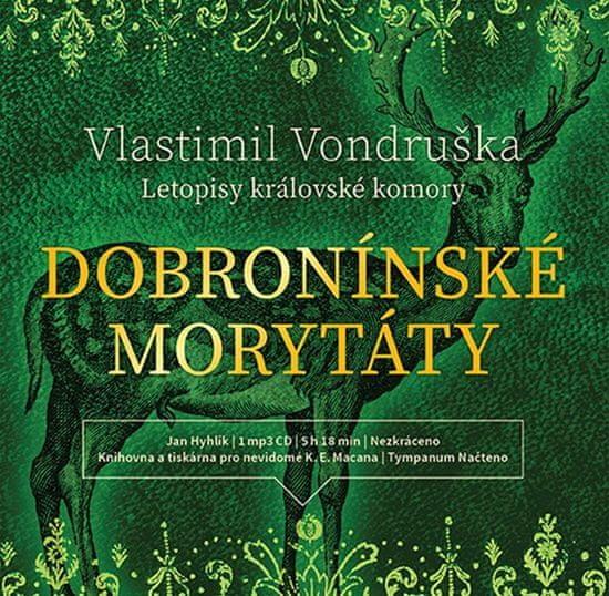 Vondruška Vlastimil: Dobronínské morytáty (Letopisy královské komory) - MP3-CD