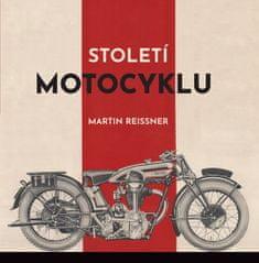 Reissner Martin: Století motocyklu