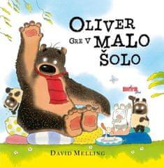 David Melling: Oliver gre v malo šolo