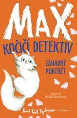Taylor Sarah Todd: Max kočičí detektiv - Záhadný portrét