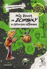 Tielmann Christian: Můj život se zombíky a dýňovými bombami