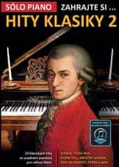 Zahrajte si… Hity klasiky 2 (24 klasických hitů ve snadném aranžmá pro sólový klavír)