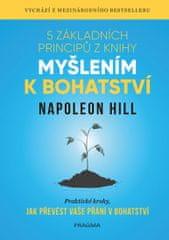 Hill Napoleon: 5 základních principů z knihy Myšlením k bohatství