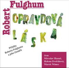 Fulghum Robert: Opravdová láska - MP3-CD