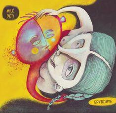 Epydemye: Milé děti - CD