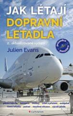 Evans Julien: Jak létají dopravní letadla