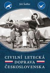 Šoffer Jiří: Civilní letecká doprava Československa