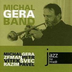 Gera Michal: Jazz na Hradě - Michal Gera Band - CD