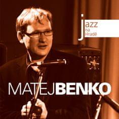 Benko Matej: Jazz na Hradě - Matej Benko - CD