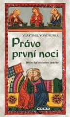 Vondruška Vlastimil: Právo první noci - Hříšní lidé Království českého