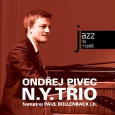 Pivec Ondřej: Jazz na Hradě - Ondřej Pivec N. Y. Trio featuring Paul Bollenback - CD