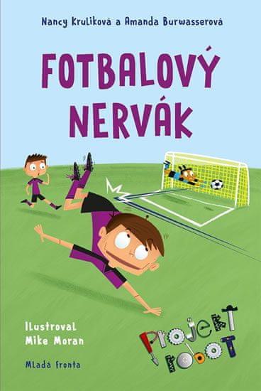 Kruliková Nancy, Burwasserová Amanda,: Projekt Robot 2 - Fotbalový nervák