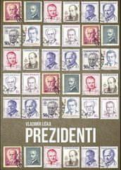 Liška Vladimír: Prezidenti