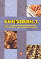 Kolektív autorov: Ekonomika pre 1. ročník študijného odboru technické a informatické služby