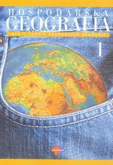 Kolektív autorov: Hospodárska geografia pre 1. ročník obchodných akadémií, 1. časť