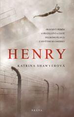 Shawverová Katrina: Henry - Pravdivý příběh o přátelství a cestě polského plavce z Osvětimi do Ameri