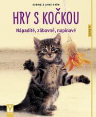 Grün Gabriele Linke: Hry s kočkou – nápadité, zábavné, napínavé – 2.vyd.