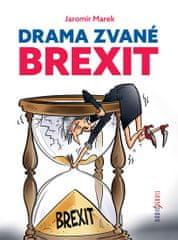 Marek Jaromír: Drama zvané brexit