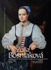 Kolektív autorov: Žofia Bosniaková veľká kniha o žene viery a lásky