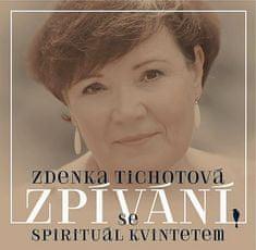 Tichotová Zdenka: Zpívání se Spirituál kvintetem - CD