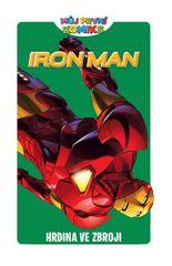 Tobin Paul: Můj první komiks - Iron-Man - Hrdina ve zbroji