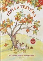 Zietlow Miller, Anne Wilsdorf Pat: Sofia a Tekvička - 2. vydanie