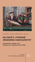 """Madl Claire, Píša Petr, Wögerbauer Micha: Na cestě k """"výborně zřízenému knihkupectví"""" - Protagoniste"""