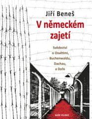 Beneš Jiří: V německém zajetí