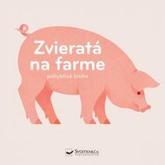 autor neuvedený: Zvieratá na farme pohyblivá kniha