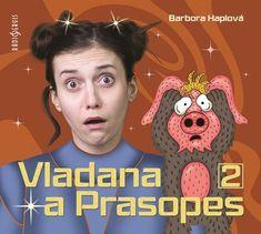 Haplová Barbora: Vladana a prasopes II - CD