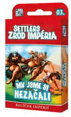 REXhry Settlers: Zrod impéria - My jsme si nezačali