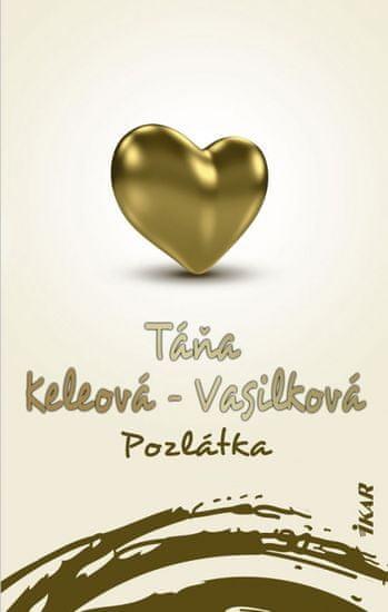 Keleová-Vasilková Táňa: Pozlátka, 2. vydanie