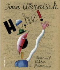 Wernisch Ivan: He, he!