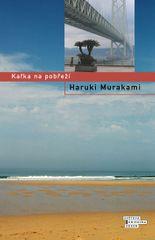 Murakami Haruki: Kafka na pobřeží - 3.vydání