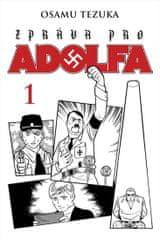 Tezuka Osamu: Zpráva pro Adolfa 1