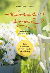 Vun Kannon Blanka: Návrat domů: Jak být šťastná a plná sil ve 21. století