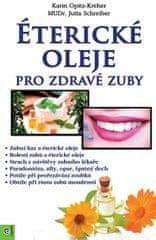 Opitz-Kreher, Jutta Schreiber Karin: Éterické oleje pro zdravé zuby