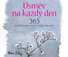 Exleyová Helen: Úsměv na každý den - 365 citátů pro pozitivní náladu