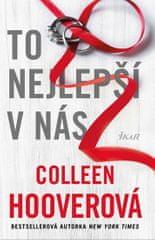 Hooverová Colleen: To nejlepší v nás